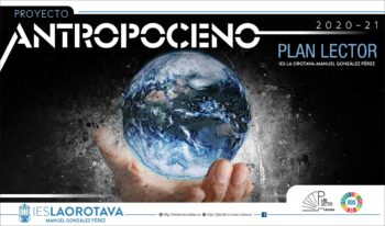 Plan Lector 2020-21: «Proyecto ANTROPOCENO»